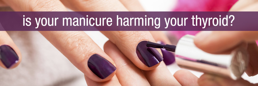 Manicures and Endocrine Disruptors