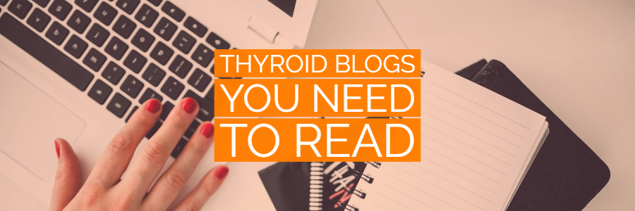 Best Thyroid Blogs