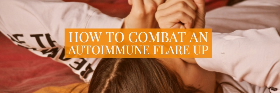 What is an Autoimmune Flare Up