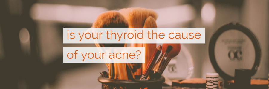 Can Thyroid Disease Cause Acne?