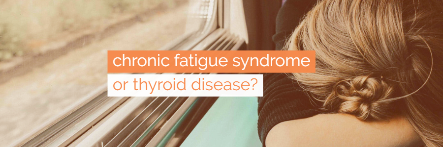 Is Thyroid Disease an Underlying Cause of Chronic Fatigue Syndrome?
