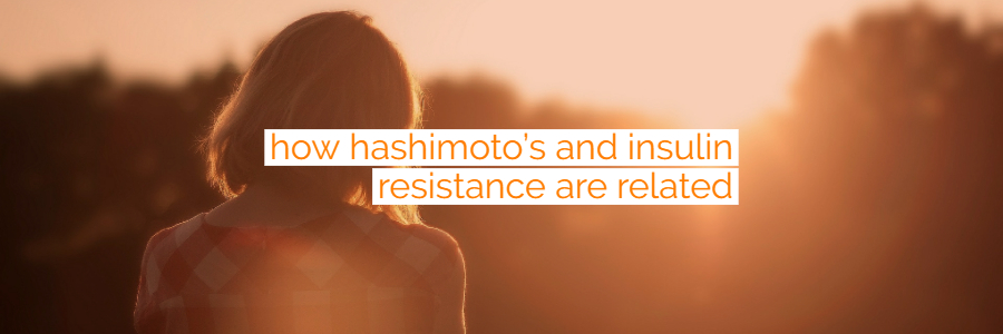 Insulin Resistance and Hashimoto's