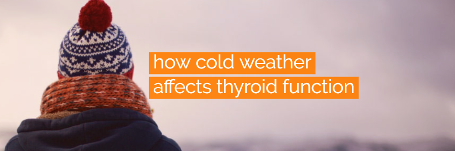 How Weather Changes Affect Your Thyroid + 5 Cold Weather Tips